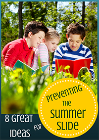 8 Great Ideas for Preventing Summer Slide